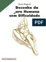 Burne Hogarth - O Desenho Da Figura Humana Sem Dificuldade