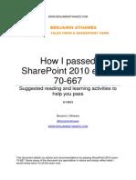 How I Passed SharePoint 2010 Exam 70-667 Benjamin Athawes