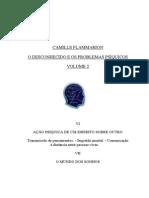 O Desconhecido e Os Problemas Psiquicos - Vol II (Camille Flammarion)