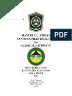 Dody Firmanda 2013 - Panduan Praktik Klinis dan Clinical Pathways RSD Dr. Haryoto Kabupaten Lumajang Jawa Timur