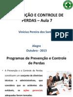 PREVENÇÃO E CONTROLE DE PERDAS 7