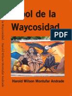 Arbol de La Waycosidad.
