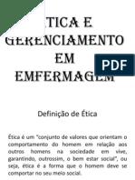 ÉTICA E GERENCIAMENTO EM EMFERMAGEM