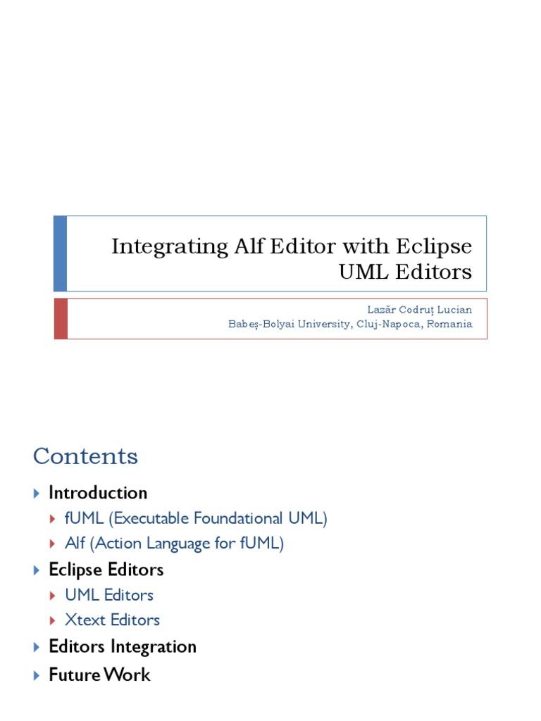 integrating alf editor with eclipse uml editors eclipse software object management group - Uml Editors