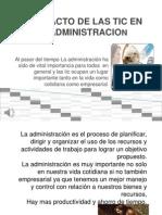El Impacto de Las Tic en La Administracion.pptx