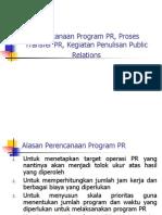 Perencanaan PR, Press Release, Newsletter,Advetorial