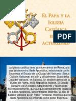 La Iglesia Católica en la actualidad con sus retos y perspectiva