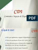 CDI - contexto de injecao de depéndencia