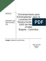 """RESDAL - """"Entrenamiento para Entrenadores"""", para la Localización de las Resoluciones 1325 y 1820 de Naciones Unidas"""