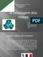reciclagemdosmetais-100120032017-phpapp02