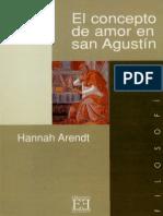 Arendt, Hannah - El Concepto de Amor en San Agustin