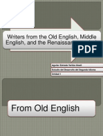 Writers From the Old English, Middle English, And the Renaissance Period