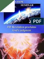 15--Revelation Proclaims God's Judgment