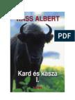 Gróf Wass Albert - Kard és kasza I. rész