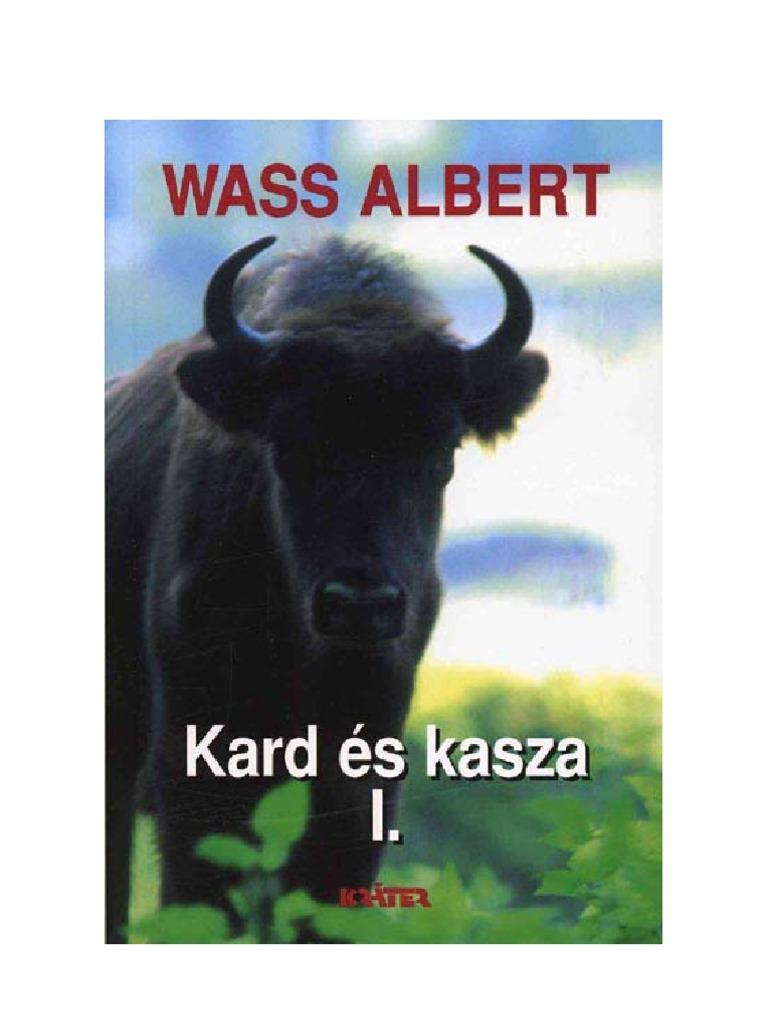 Gróf Wass Albert - Kard és kasza I. rész 8d49707250