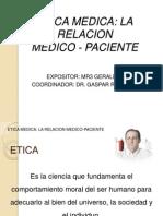 Etica médica-relacion médico paciente