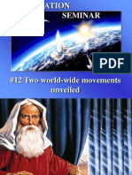 12 Two World Wide Movements Unveiled