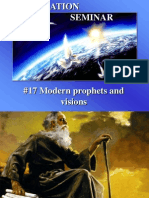 17--Modern Prophets and Visions