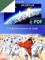 24 Righteousness by Faith