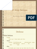 43 Slide Defese by Danny Marshall