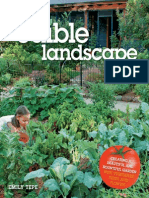 The Edible Landscape Creating a Beautiful and Bountiful Garden with Vegetables, Fruits and Flowers Paperback.pdf