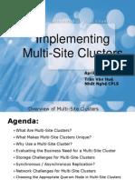 Multi Site Cluster