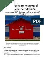 30OrdC.La Iglesia se reserva el derecho de admisión