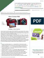 Nikon Coolpix P500 - Câmera versus Câmera - Avaliação, Dicas, Opiniões