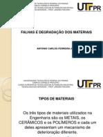 FLAHAS E DEGRADAÇÃO DOS MATERIAIS - ANTONIO CARLOS FERREIRA JUNIOR - 1063588