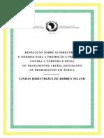 RESOLUÇÃO SOBRE AS DIRECTRIZES E MEDIDAS PARA A PROIBIÇÃO E PREVENÇÃO CONTRA A TORTURA NA ÁFRICA