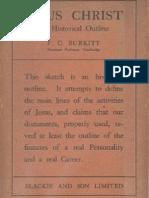 1932 - F. Crawford Burkitt - Jesus Christ. An Historical Outline