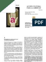 Freire, Paulo - Acción cultural para la libertad