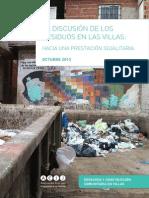 La discusión de los residuos en las villas