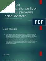 Aplicarea preparatelor de fluor în scopul prevenirii cariei