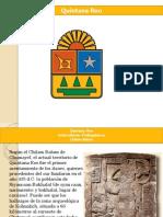 Cultura de Quintana Roo