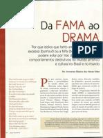 Da fama ao drama