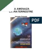 Salvador Freixedo - La Amenaza Extraterrestre