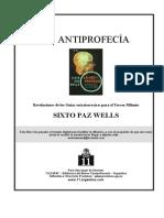 Sixto Paz Wells - La Antiprofecia.pdf