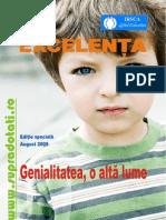 Revista EXCELENTA Nr. 8 din August 2009 publicatie apartinatoare Asociatiei IRSCA Gifted Education si Consortiul National pentru Copiii si Tinerii Capabili de Performanta EDUGATE