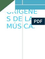ORIGENES DE LA MÚSICA