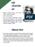 Netaji Subhashchandra Bose.pptx