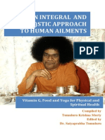 Integral  and Hol(y)istic approach to human ailments