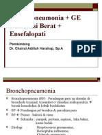 Bronkopneumonia + GE Dehidrasi Berat + Ensefalopati.ppt