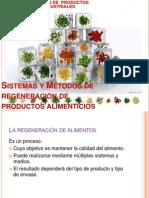 Sistemas y Metodos de Regeneracion de Productos Alimenticios