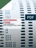 Describing Form Programme (2005)
