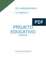 Projecto Educativo - Creche 2013 - 2016