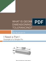 2010 Chris What is Geometric Dimensioning Tolerancing