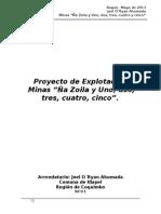 PROYECTO DE EXPLOTACION MINA ÑA ZOILA Y 1,2,3,4 Y 5