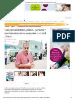 Con precandidatos, planes, partidos y movimientos inicia campaña electoral _ foto 1.pdf