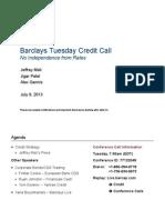 Barclays AS6911 US Tuesday Call JM 9 Jul 13